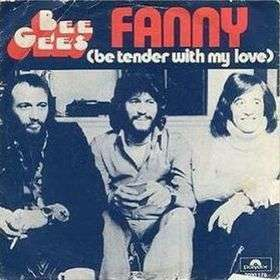 Coverafbeelding Fanny (Be Tender With My Love) - Bee Gees