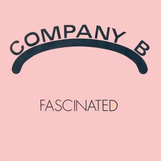 Coverafbeelding Company B - Fascinated