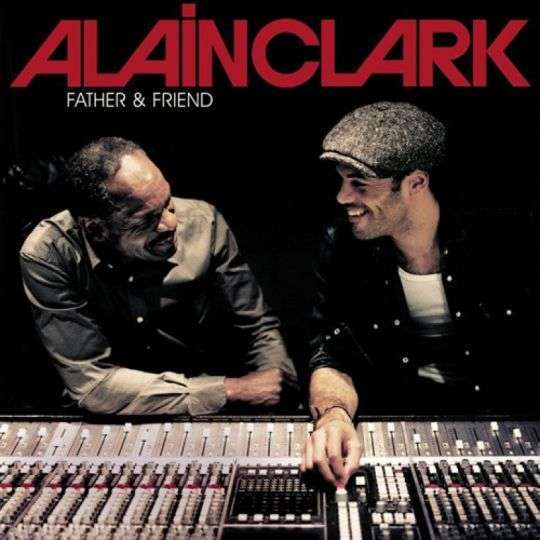 Coverafbeelding Alain Clark - Father & Friend