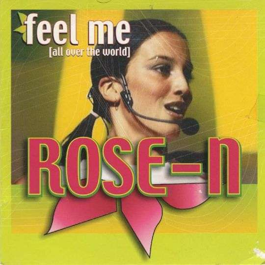 Coverafbeelding Rose-N - Feel Me (All Over The World)