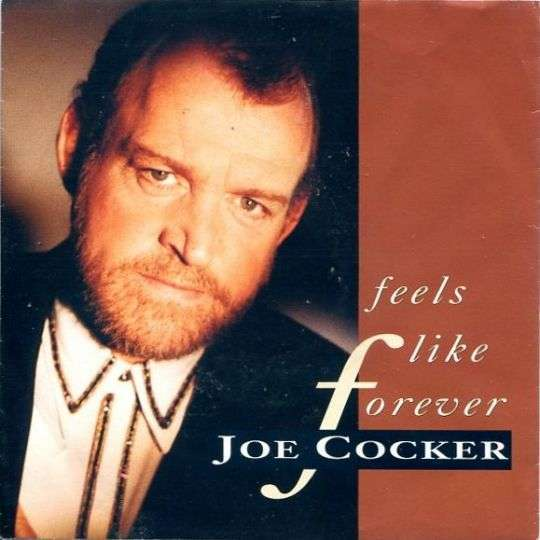 Coverafbeelding Feels Like Forever - Joe Cocker