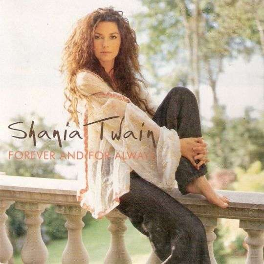 Coverafbeelding Forever And For Always - Shania Twain