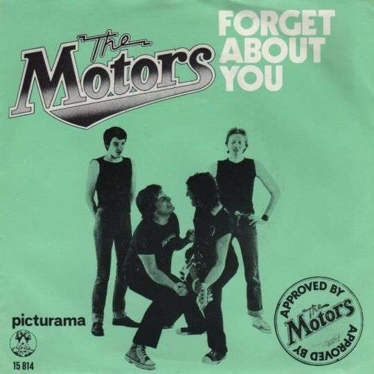 Coverafbeelding Forget About You - The Motors