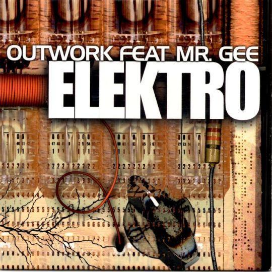 Coverafbeelding Elektro - Outwork Feat Mr. Gee