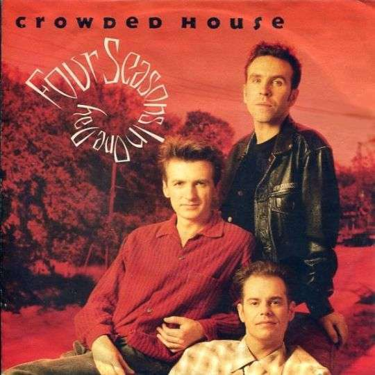 Coverafbeelding Crowded House - Four Seasons In One Day