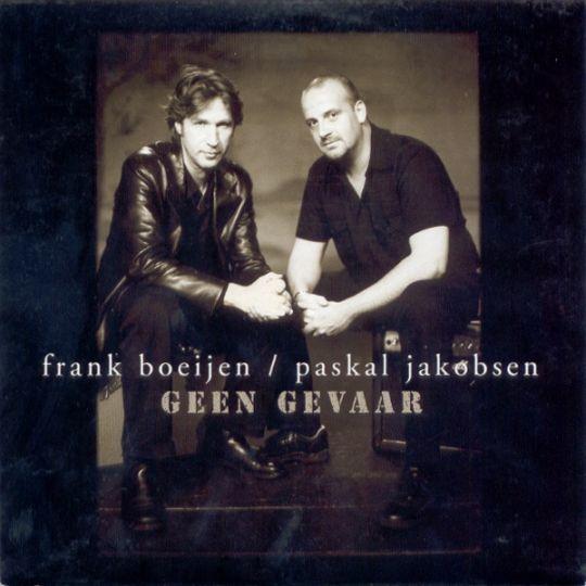Coverafbeelding Geen Gevaar - Frank Boeijen/paskal Jakobsen