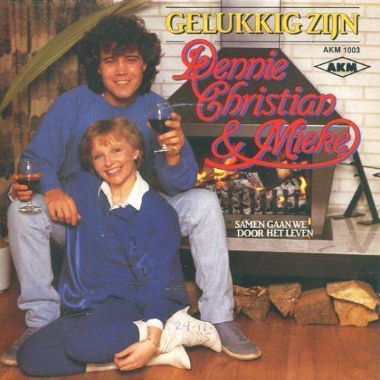 Coverafbeelding Gelukkig Zijn - Dennie Christian & Mieke
