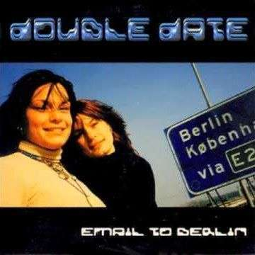 Coverafbeelding Double Date - Email To Berlin