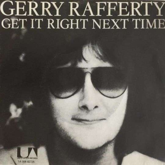 Coverafbeelding Get It Right Next Time - Gerry Rafferty