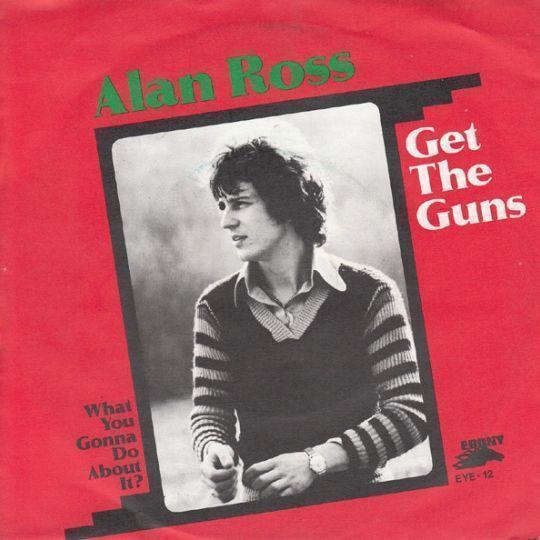 Coverafbeelding Alan Ross - Get The Guns