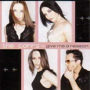 Coverafbeelding Give Me A Reason - The Corrs