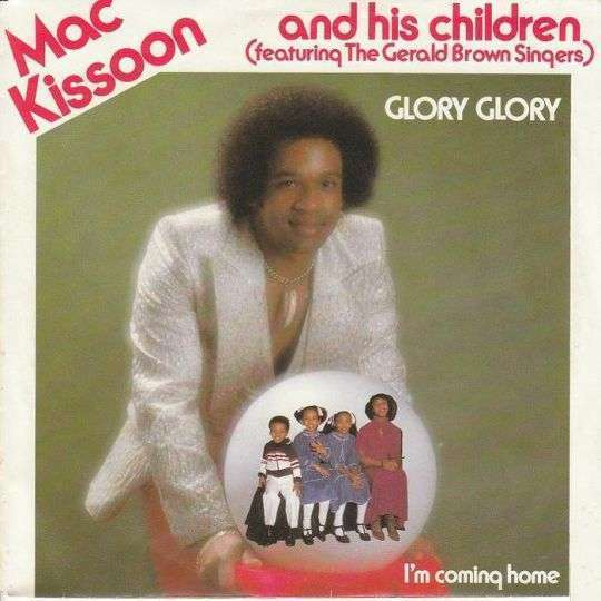 Coverafbeelding Glory Glory - Mac Kissoon And His Children (Featuring The Gerald Brown Singers)