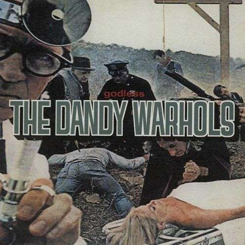 Coverafbeelding Godless - The Dandy Warhols