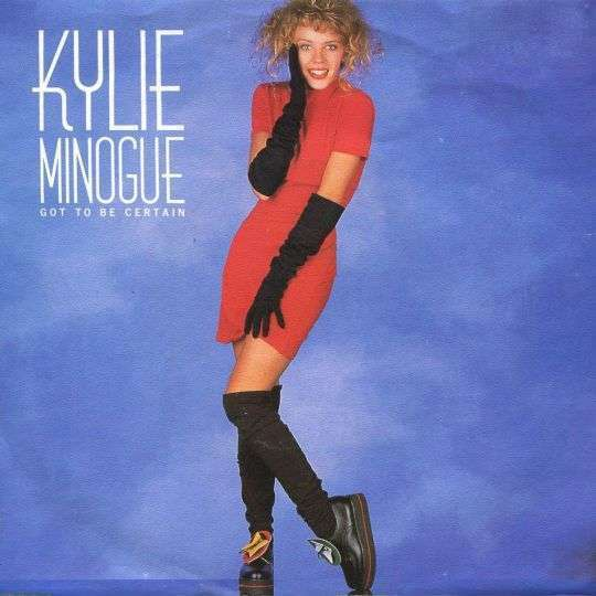 Coverafbeelding Got To Be Certain - Kylie Minogue