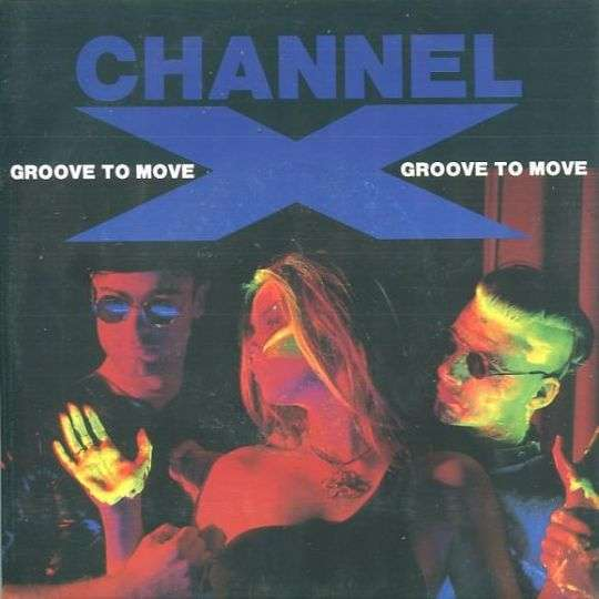 Coverafbeelding Channel X - Groove To Move