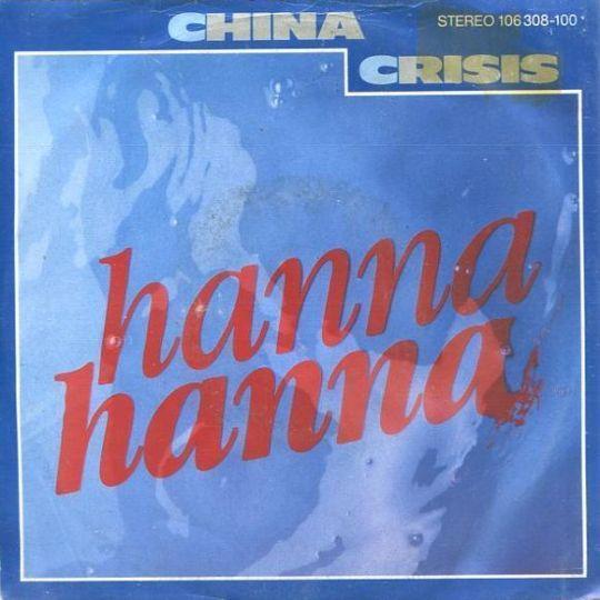 Coverafbeelding Hanna Hanna - China Crisis