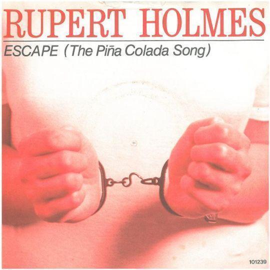 Coverafbeelding Rupert Holmes - Escape (The Piña Colada Song)