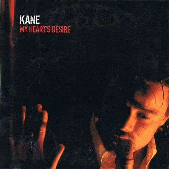 Coverafbeelding My Heart's Desire - Kane