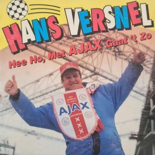Coverafbeelding Hee Ho, Met Ajax Gaat 't Zo - Hans Versnel