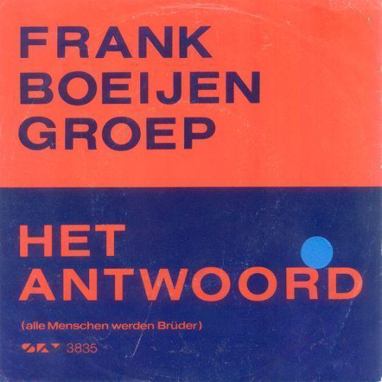 Coverafbeelding Het Antwoord (Alle Menschen Werden Brüder) - Frank Boeijen Groep