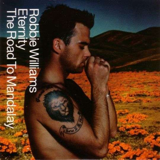 Coverafbeelding Eternity/ The Road To Mandalay - Robbie Williams