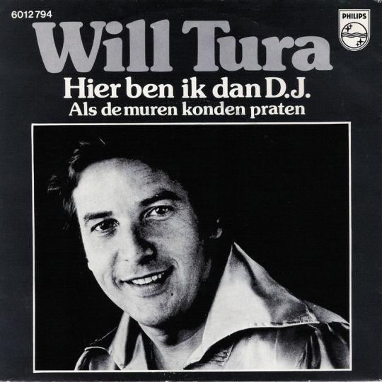 Coverafbeelding Hier Ben Ik Dan D.j. - Will Tura