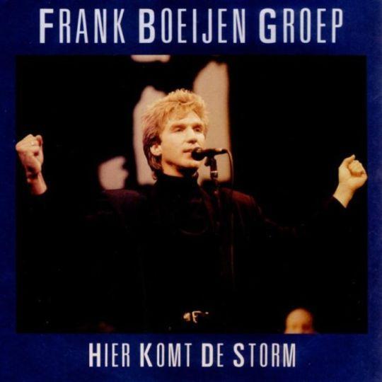 Coverafbeelding Hier Komt De Storm - Frank Boeijen Groep