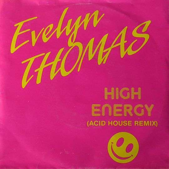 Coverafbeelding High Energy (Acid House Remix) - Evelyn Thomas
