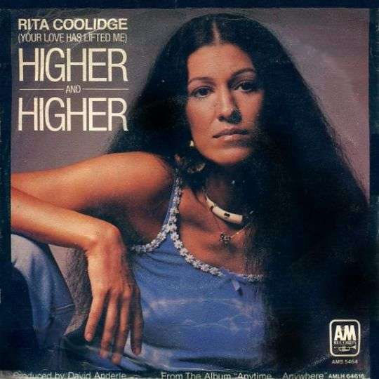 Coverafbeelding (Your Love Has Lifted Me) Higher And Higher - Rita Coolidge