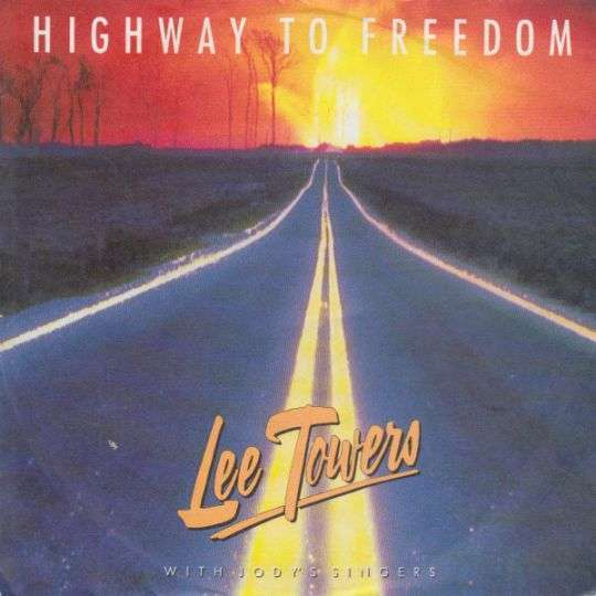 Coverafbeelding Highway To Freedom - Lee Towers With Jody's Singers