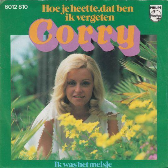 Coverafbeelding Hoe Je Heette, Dat Ben Ik Vergeten - Corry
