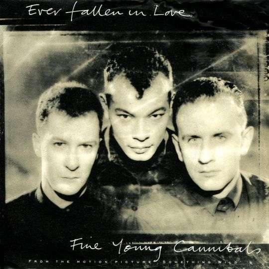 Coverafbeelding Ever Fallen In Love - Fine Young Cannibals