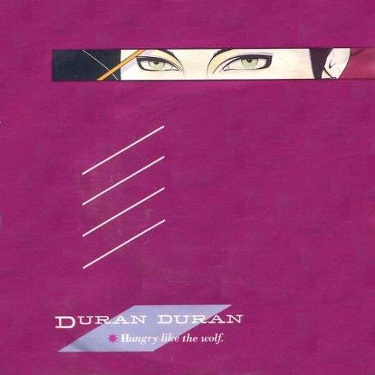 Coverafbeelding Hungry Like The Wolf - Duran Duran