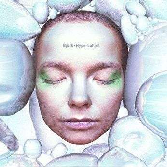 Coverafbeelding Hyperballad - Björk