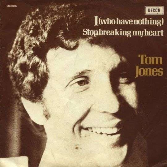 Coverafbeelding I (Who Have Nothing) - Tom Jones