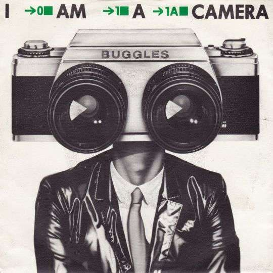 Coverafbeelding I Am A Camera - Buggles