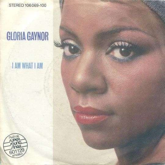 Gloria Gaynor I Am What I Am Top 40