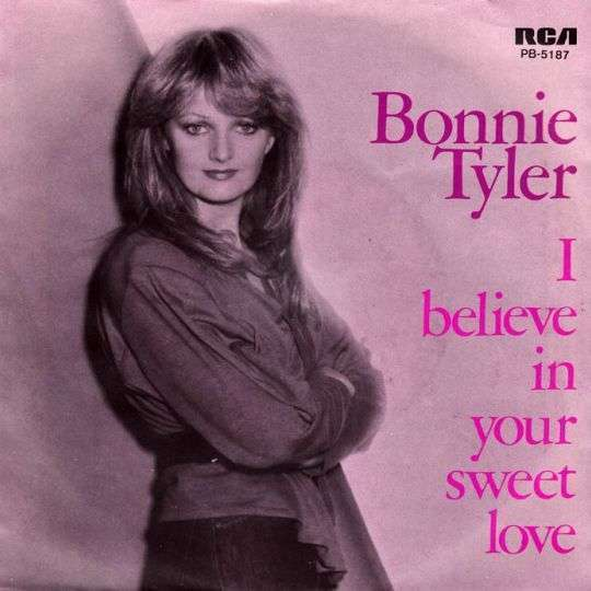 Coverafbeelding I Believe In Your Sweet Love - Bonnie Tyler