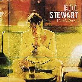 Coverafbeelding I Can't Deny It - Rod Stewart
