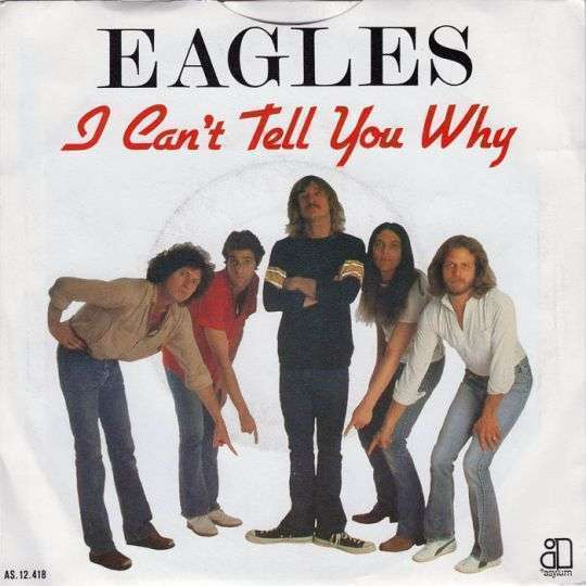 Coverafbeelding I Can't Tell You Why/ The Greeks Don't Want No Freaks - Eagles