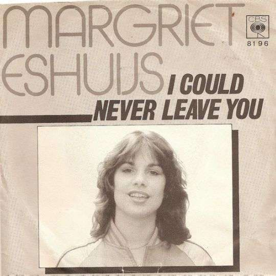 Coverafbeelding I Could Never Leave You - Margriet Eshuijs