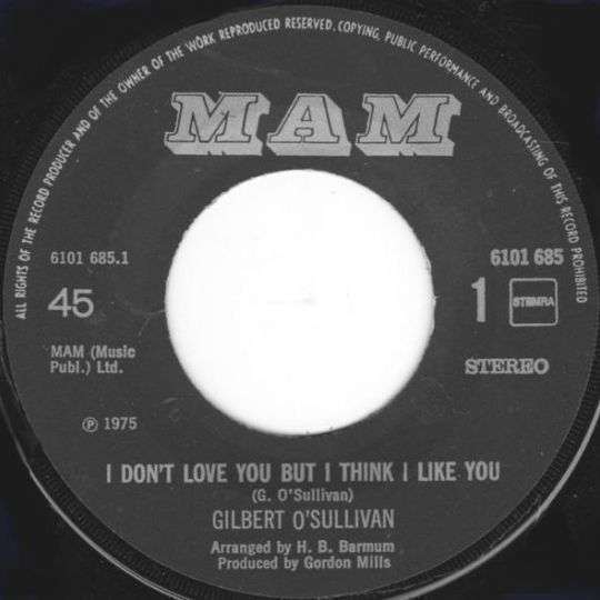 Coverafbeelding I Don't Love You But I Think I Like You - Gilbert O'sullivan