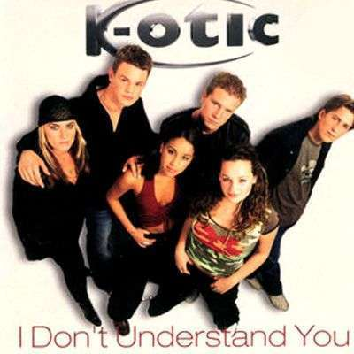 Coverafbeelding I Don't Understand You - K-Otic