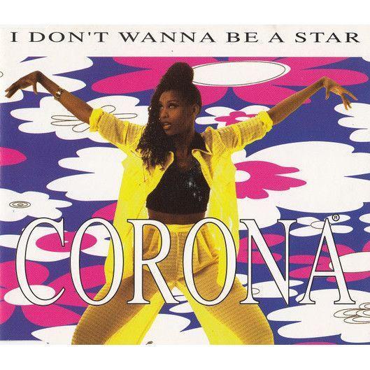 Coverafbeelding I Don't Wanna Be A Star - Corona