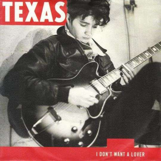 Coverafbeelding I Don't Want A Lover - Texas