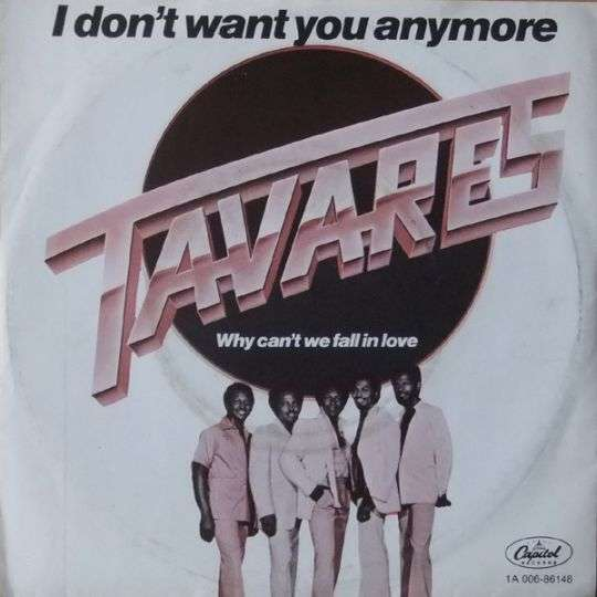 Coverafbeelding I Don't Want You Anymore - Tavares