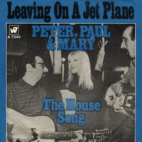 Coverafbeelding Peter, Paul and Mary - Leaving On A Jet Plane