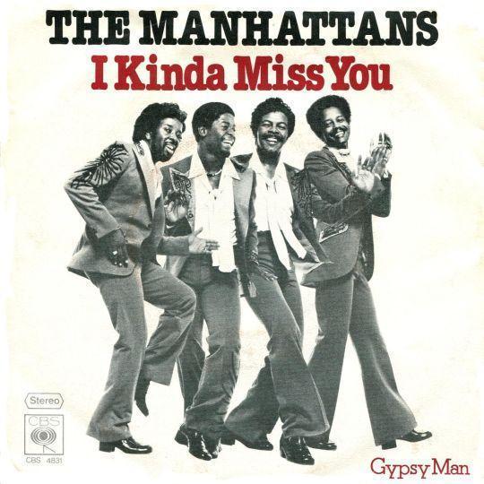 Coverafbeelding The Manhattans - I Kinda Miss You