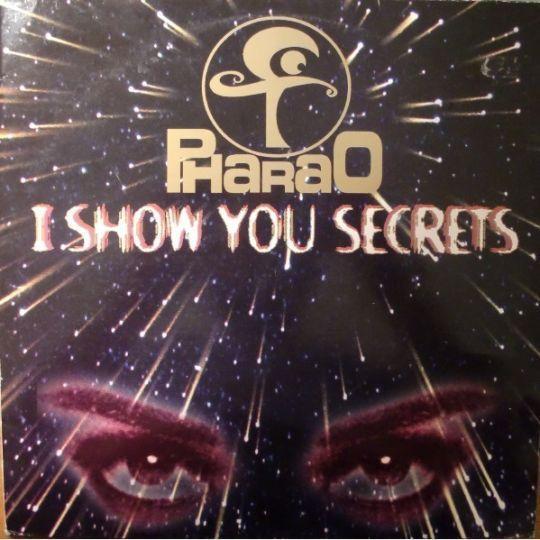 Coverafbeelding I Show You Secrets - Pharao