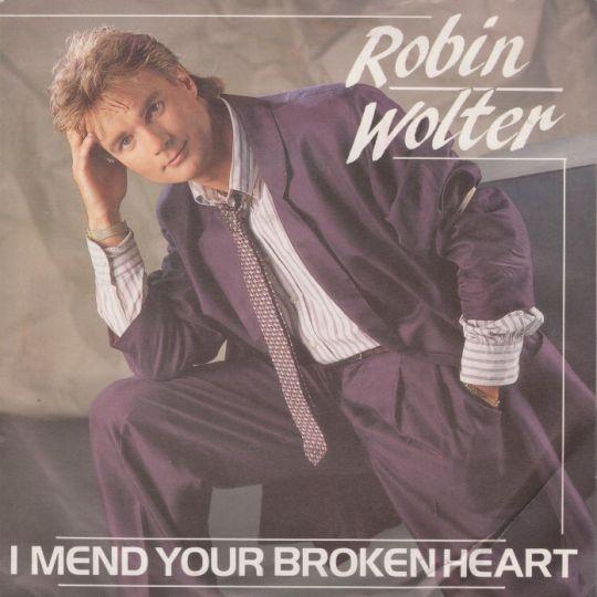 Coverafbeelding Robin Wolter - I Mend Your Broken Heart